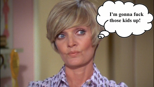 You don't fuck with Carol Brady