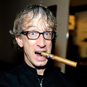 Andy Dick would show up. You wouldn't want him to and you couldn't get him to leave, but he'd show up at least.