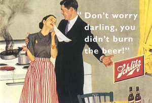 Ha! Just ran across this at random while looking for another photo. Stay classy, Schlitz!