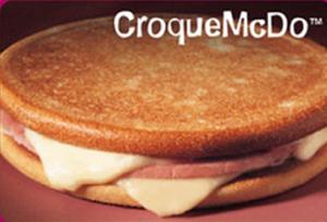 Ahhh, oui, oui! Le CroqueMcDo! C'est bon! We surrender!
