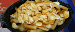 "This is poutine, which is French for ""not even on a dare""."