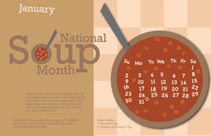 You know what else wouldn't look good? <b>Not</b> taking all of January off to celebrate National Soup Month!