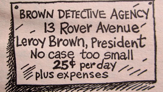 Leroy? Just when I thought Encyclopedia Brown couldn't get any lamer.