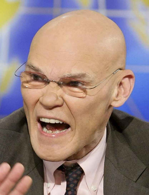James Carville: Put Bill Clinton into office, couldn't keep him off the hired help. If peanuts could yell, this is what it would look like.